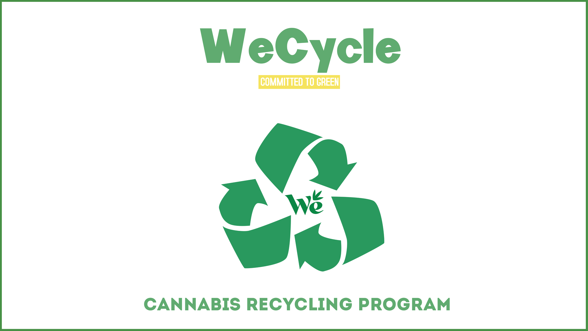 WeCycle - Cannabis Recycling Program